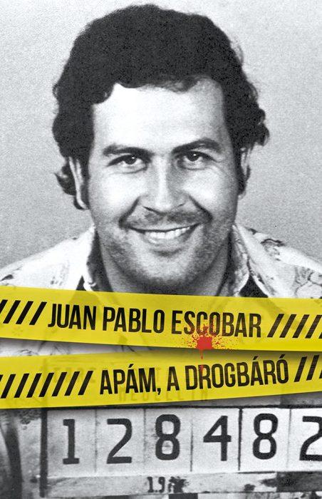 Könyv borító - Apám, a drogbáró