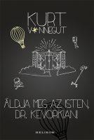 Könyv borító - Áldja meg az isten, Dr. Kevorkian!