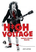 Könyv borító - Magasfeszültség – Angus Young élete
