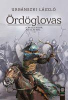 Könyv borító - Ördöglovas – A magyarok nyilaitól… 3.