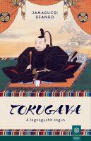 Könyv borító - Tokugava – A legnagyobb sógun