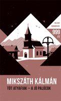 Könyv borító - Tót atyafiak – A jó palócok – Helikon Zsebkönyvek 64.