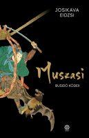 Könyv borító - Muszasi 4. – Busidó kódex