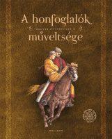 Könyv borító - A honfoglalók műveltsége – Magyar őstörténet 6.