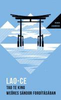 Könyv borító - Tao Te King – Weöres Sándor fordításában – Helikon Zsebkönyvek 27.