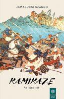 Könyv borító - Kamikaze, az isteni szél