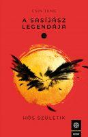 Könyv borító - A Sasíjász legendája 1.