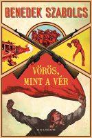 Könyv borító - Vörös, mint a vér