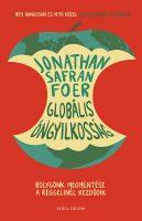 Könyv borító - Globális öngyilkosság – Bolygónk megmentése a reggelinél kezdődik