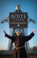 Könyv borító - Böjte Csaba füveskönyve 2.