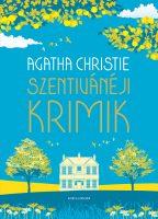 Könyv borító - Szentivánéji krimik – Izgalmas nyári novellák a krimi királynője tollából