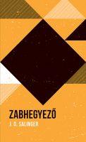 Könyv borító - Zabhegyező – Helikon Zsebkönyvek 107.
