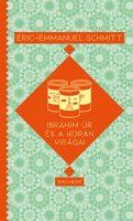 Könyv borító - Ibrahim úr és a Korán virágai